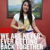 We Are Never Ever Getting Back Together - Taylor Swift Cover by Anica Ordan
