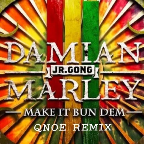 Skrillex ft. Damian Marley - Bun Dem (Qnoe Remix)