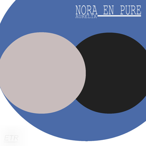 Nora En Pure - Aurelia (Original Mix)