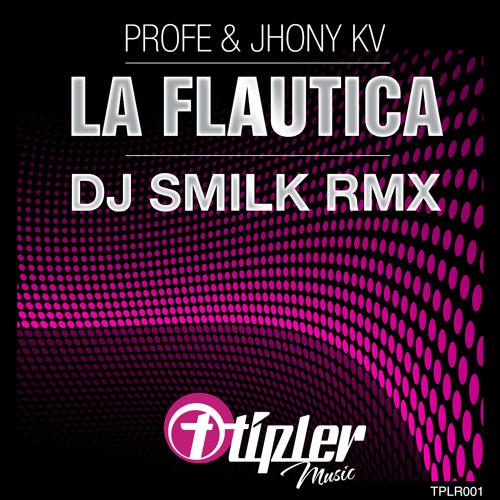Profe & Jhony KV - La Flautica (Original Mix) [Tipler Music]