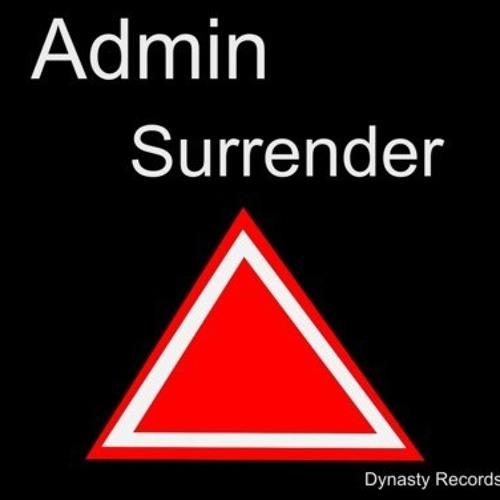 Admin - Surrender (Original Mix) FREE DOWNLOAD!!!!