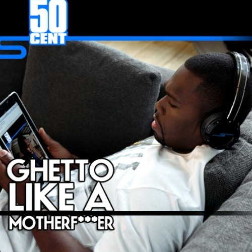 50 Cent - Ghetto (G3K RMX)