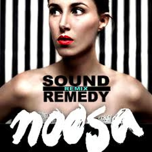 Noosa - Walk On By (Sound Remedy Remix)