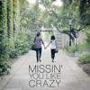 Missin' You Like Crazy (orig. Us [Michael Alvarado & Carissa Rae]) - Embers and Arias