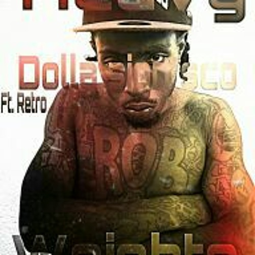 """Dolla sign $co """"Heavy weights""""  ft. Retro (Single) Prod. by Dj Retro *Free Download*"""
