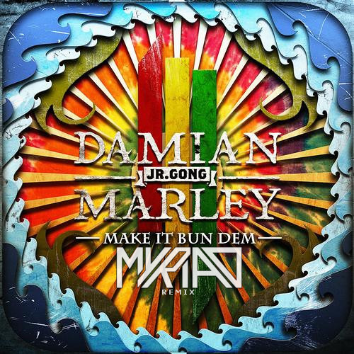 Skrillex ft. Damian Marley - Make It Bun Dem (Myriad Remix) [FREE DOWNLOAD] ©