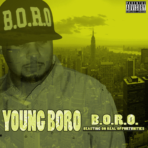 B.O.R.O(Beastin On Real Opportunities)