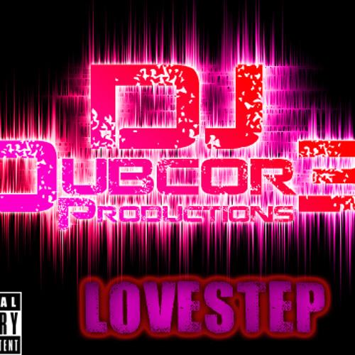 Lovestep Mix (Free Download)