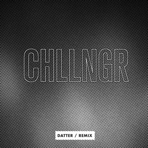 CHLLNGR - Datter (Bam Spacey's Desert Air mix)