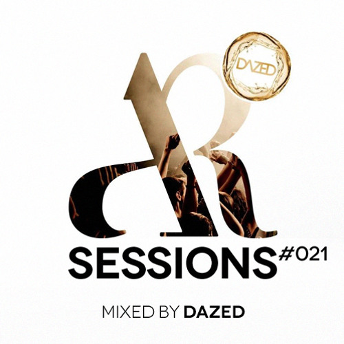 AR Sessions (#021) Mixed by Dazed
