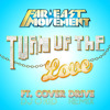 Turn Up The Love - Far East Movement (O'KID remix)