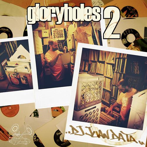 Gloryholes 2 (7'' Vinyl Mixtape)