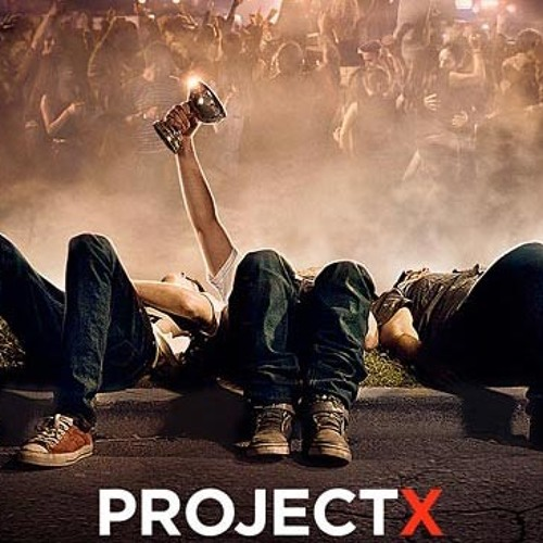 Project X Soundtrack (Party Mix)