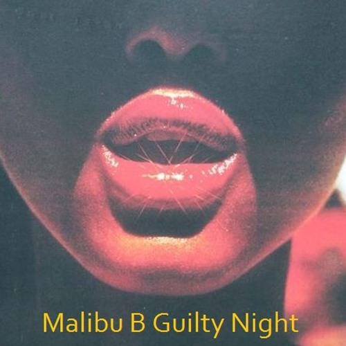 Malibu B - Guilty Night (free DL)