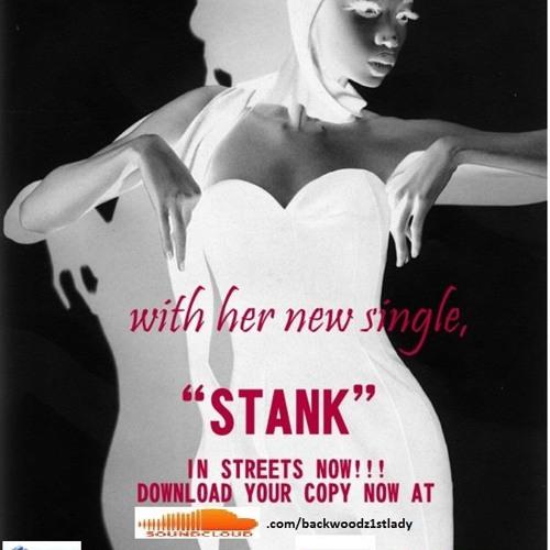 Stank - Mz Backwoodz