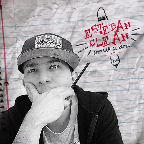 Esteban Clean - Digame que no ( Aferrao al Papel E.P.) 2012