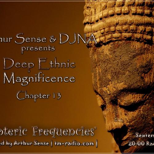 Arthur Sense - Esoteric Frequencies #013: Deep Ethnic Magnificence [September 2012] on tm-radio.com