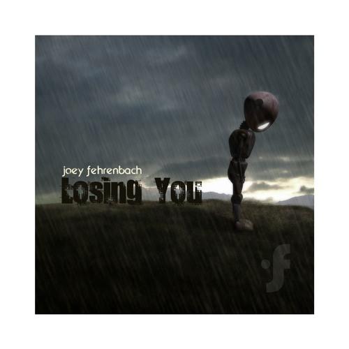 Joey Fehrenbach - Losing You EP Sampler