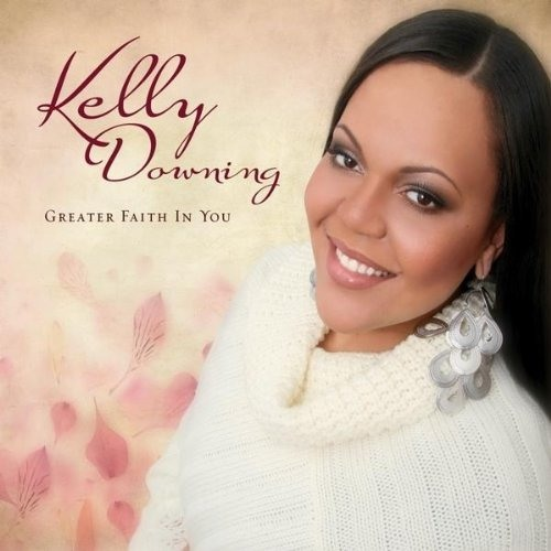 Kelly Downing - You Don't Know