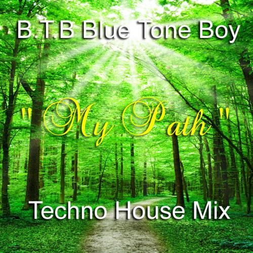 B.T.B. ~ My Path  * Techno House Mix * BUY @ Beatport !!