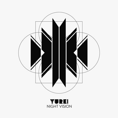 Yurei - Night Vision - Reborn In Reveries