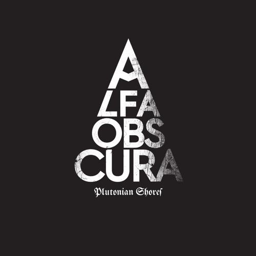 Alfa Obscura - Plutonian Shores - Intense Departure