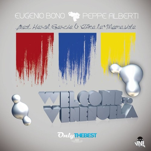 119# Eugenio Bono & Peppe Alberti - Welcome to Venezuela (Club Mix) [ Only the Best Record ]