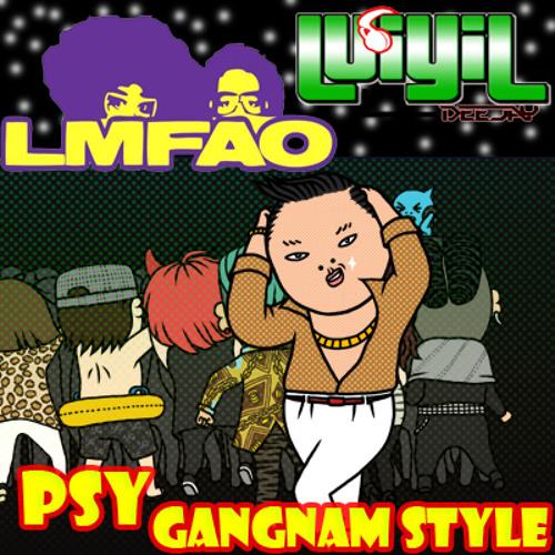 PSY   Gangnam Style(LMFAO Style Remix  Mashup)