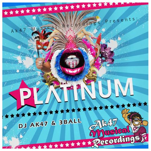 DJ Ak47 - Platinum (Original Mix)