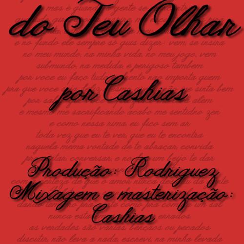 Cashias - Poema: O Brilho do Teu Olhar [Prod. Rodriguez]