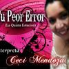 TU PEOR ERROR - La Quinta Estacion - Interpreta CeCi Mendoza Portada del disco