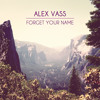 Forget Your Name (Full Version)