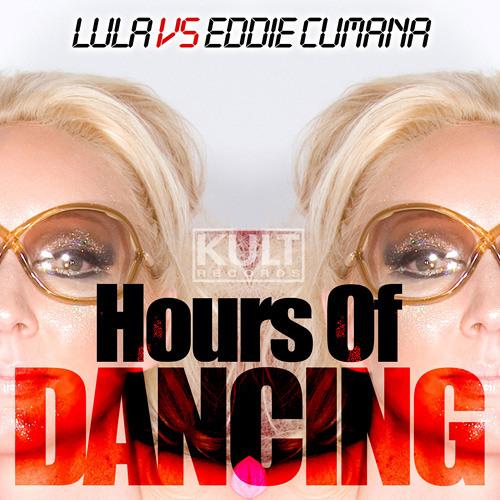 Lula vs Eddie Cumana - Hours Of Dancing (Original Mix) [SC Edit]