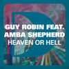 Guy Robin ft. Amba Sheperd - Heaven or Hell (Bchstn Remix)
