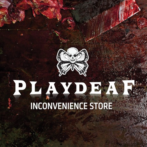 Inconvenience Store - PLAYDEAF