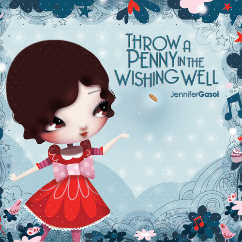 Throw a Penny In the Wishing Well