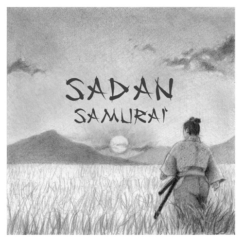 SADAN - Samurai - 05 The tenth moon