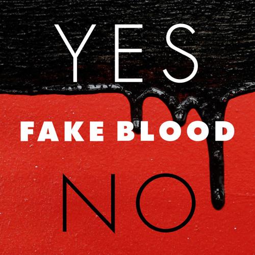 Fake Blood - YES/NO