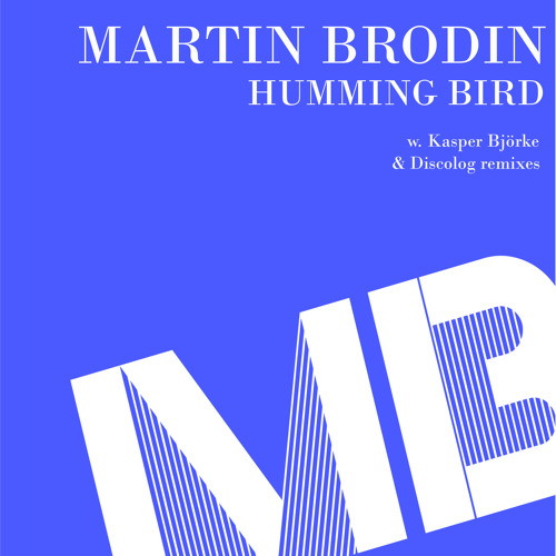 Martin Brodin - Humming Bird (snippet)