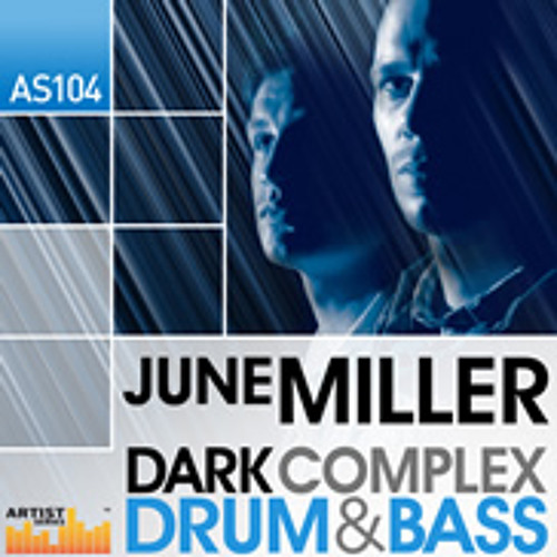 June Miller - Dark Complex Drum and Bass