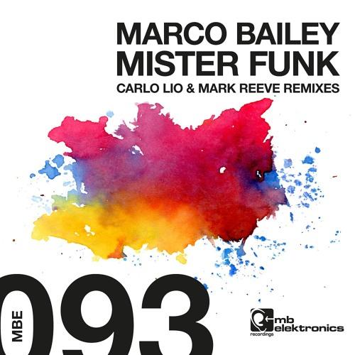 Marco Bailey - Mister Funk (Carlo Lio Remix) [MB Elektronics]
