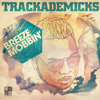 Trackademicks - Crew Thang feat. iamSU!, J. Stalin & 1-O.A.K.