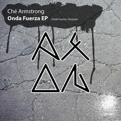 Che Armstrong - Onda Fuerza (Original Mix)