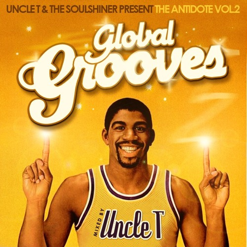 GLOBAL GROOVES / The Antidote Vol.2 mixed by Uncle T / Soulshiner™