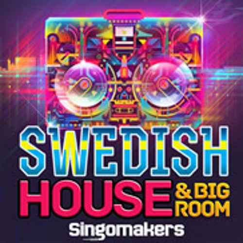 Swedish House and Big Room