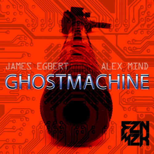 Alex Mind , James Egbert - Ghost Machine (Original Mix)