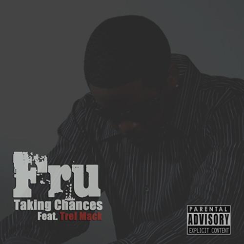 Takin Chances feat. Trel Mack
