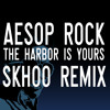 The Harbor Is Yours (Skhoo Remix) [FREE DOWNLOAD]