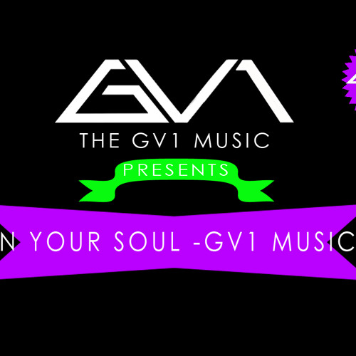 [GV1 MUSIC - IN YOUR SOUL] [HQ]