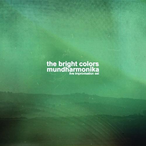 The Bright Colors - Mundharmonika (live improvisation set)